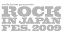 ROCK IN JAPAN FESTIVAL 2009
