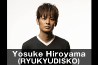 Yosuke Hiroyama(RYUKYUDISKO)