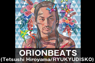 ORIONBEATS(Tetsushi Hiroyama/RYUKYUDISKO)