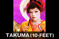 TAKUMA(10-FEET)