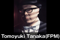 Tomoyuki Tanaka(FPM)