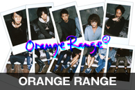 ORANGE RANGE
