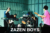 ZAZEN BOYS